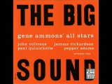 Gene Ammons' All Stars ft. John Coltrane - The Big Sound-1958 FULL ALBUM