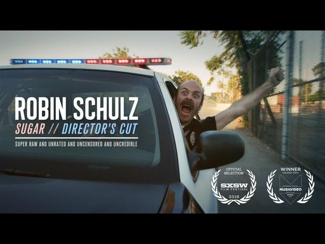 Robin Schulz - Sugar Director's Cut