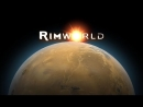 Прохождение RimWorld Сезон 2. Серия 36. Бунты!