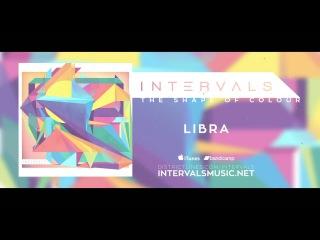 INTERVALS // LIBRA feat. Plini // THE SHAPE OF COLOUR // DECEMBER 4TH