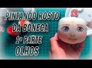 PINTAR O ROSTO DA BONECA DE PANO Artes DA TIA LU OLHOS por Как рисовать лицо тряпичная кукла в