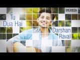Tu Dua Hai - Darshan Raval  Valentine's Day Special Song 2016