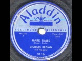 XVII.169.Charles Brown-Hard times 50-e