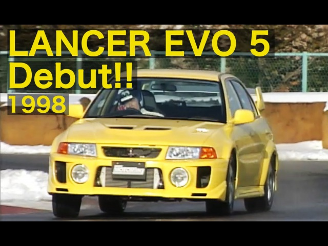 Lancer Evolution V Debut BMI