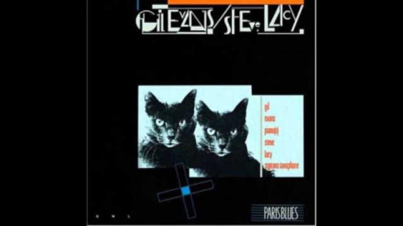 Gil Evans | Steve Lacy - Reincarnation of a lovebird