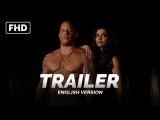 ENG | Трейлер №1: «Три икса: Мировое господство / xXx: The Return of Xander Cage» 2017