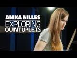 Anika Nilles Exploring Quintuplets - Drum Lesson (Drumeo)