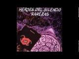 HEROES DEL SILENCIO LA ESPUMA DE VENUS