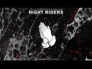 Jia Lih Night Riders feat Proton JayAllDay