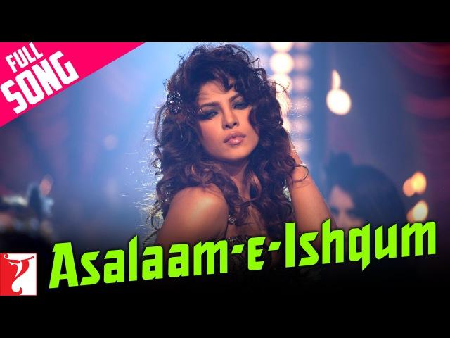 Asalaam e Ishqum Full Song Gunday Ranveer Singh Arjun Kapoor Priyanka Chopra