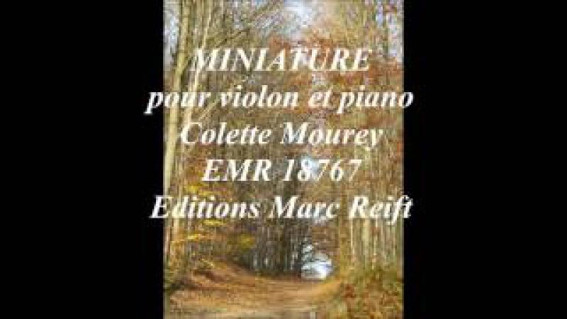 Miniature pour violon et piano, Colette Mourey, EMR 18767, Editions Marc Reift