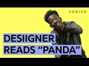 Panda : Desiigner Reads All The Lyrics