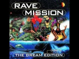 Rave Mission - The Dream Edition Part 3