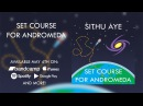 Sithu Aye Set Course for Andromeda Full Album Stream