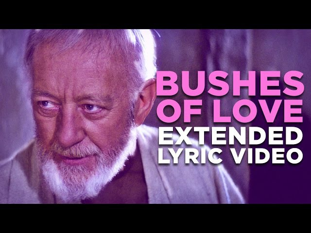 BUSHES OF LOVE -- Extended Lyric Video