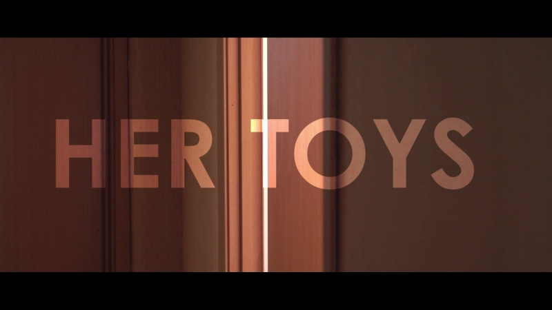 [FUUSEN] Her Toys (trailer)