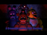 [FNAF SFM] A GroundBreaking FNAF Mashup