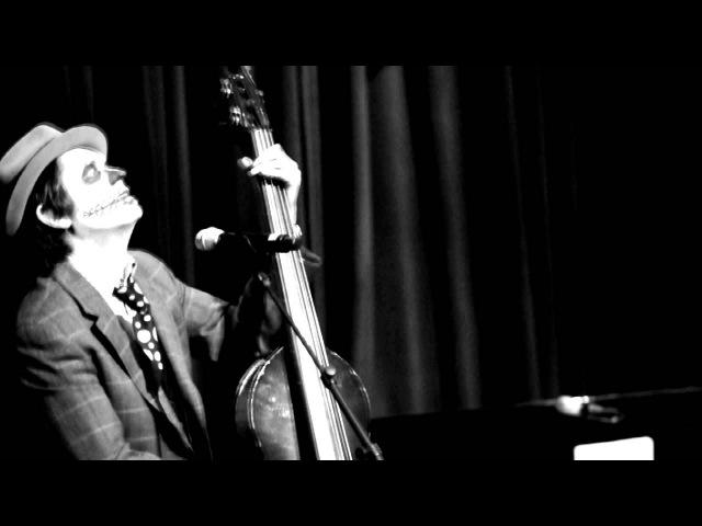 Tiger Lillies - Crack of Doom (2011-10-31)