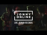 Jonny Online - Live Session 2016 @ Xuman Records Studio (Full Video 4K)