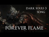 DARK SOULS SONG - Forever Flame by Miracle Of Sound (Symphonic Metal)