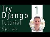 Try Django Tutorial 1 of 21 - New Django Project in Virtualenv download south django registration