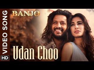 Udan Choo (Official Video Song) | Banjo | Riteish Deshmukh, Nargis Fakhri | Vishal Shekhar