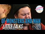 Of Monsters and Men - Little Talks (Live at the Edge)