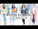 WINTER TO SPRING FASHION LOOKBOOK 2016 End of Winter Outfits transitioning into Spring