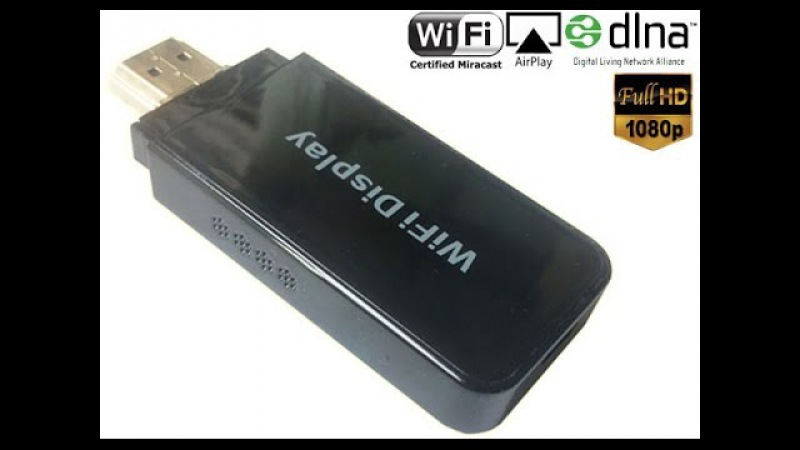 Твой смартфон на телевизоре Обзор Wi Fi Display Dongle HDMI