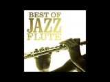 The Best Of Jazz Flute
