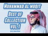 Muhammad Al Muqit - BEST OF - NASHEED COLLECTION Vol. 1  25 Nasheeds