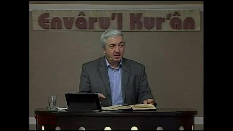 Envâru'l Kur'ân Dersleri 4 – Mehmet Okuyan (Kur'an'ın İsimleri 08.12.13)