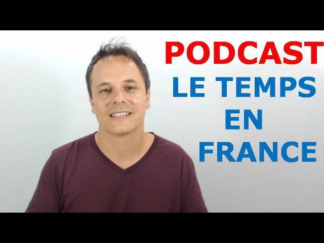 Le temps et la météo en français