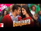 Banjaara - Full Song  Ek Tha Tiger  Salman Khan  Katrina Kaif  Sukhwinder Singh