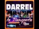 DARREL TE TRANSPORTA TECH HOUSE 2015 2016 ELECTRONICA N