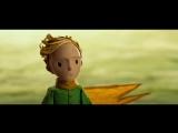 Маленький принц / The Little Prince (дублированный трейлер / премьера РФ: 24 декабря 2015) 2014,мультфильм,Франция,6+