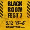 BLACK ROOM FEST 7 | 5/12 | СПБ