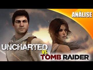 Uncharted VS. Tomb Raider - Análise e Comparação