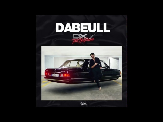 Dabeull - DX7 feat Holybrune
