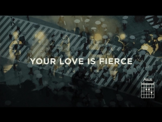 Jesus Culture - Fierce (Live_Lyrics And Chords) ft. Chris Quilala