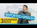 3 Grammar Rules for REPORTED SPEECH