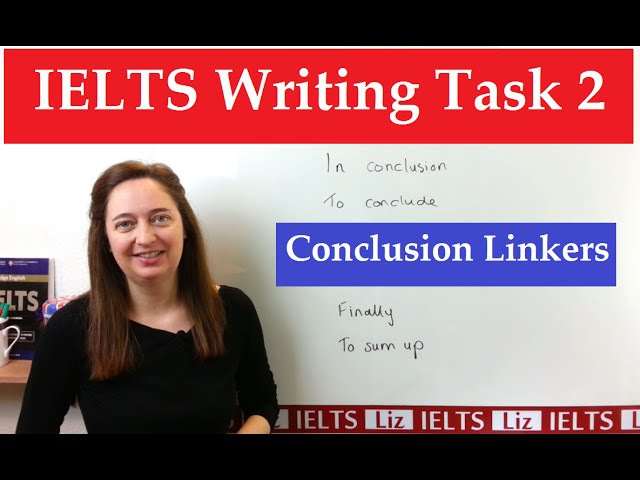 IELTS Writing Task 2 Linking Words for the Conclusion