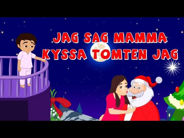 Jag såg mamma kyssa Tomten med mera | Svenska Julsånger | Julsånger för barn