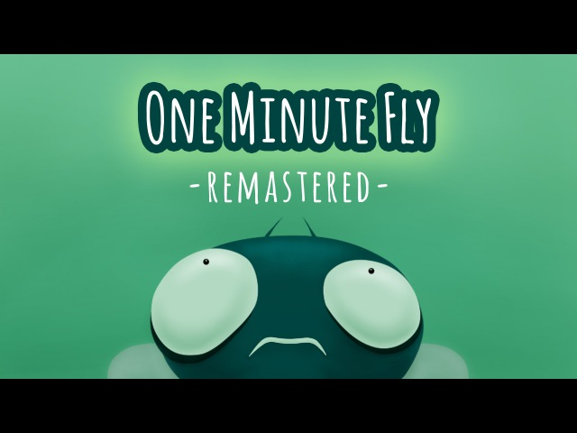 ONE MINUTE FLY -Remastered- (official)