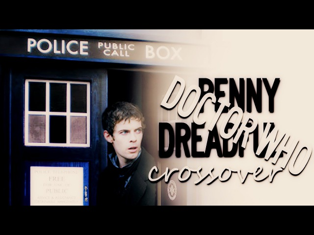 Doctor Who and Penny Dreadful | crossover