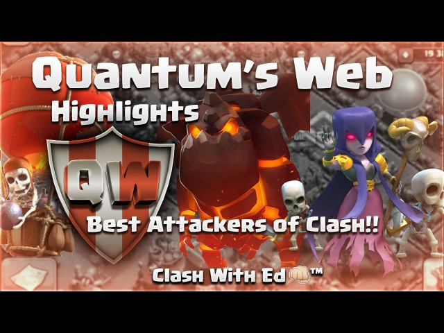 Clash of Clans | Th11 Attack Strategy - Quantum's Web Highlights - GoWiWi LavaLoon