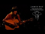 James Bay - Move Together (Live at O2 Shepherd's Bush Empire) Nina Nesbitt PEROXIDE Tour Support