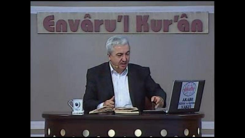 Envâru'l Kur'ân Dersleri 6 - Kurânı Anlamadaki Usulümüz 2