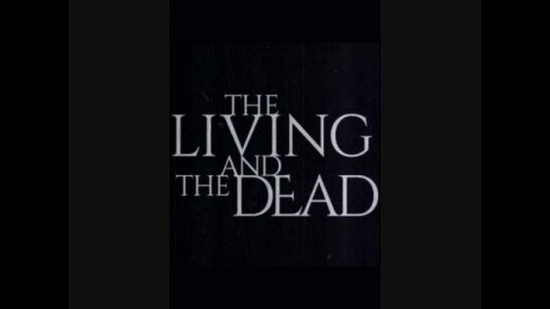 The Living And The Dead Theme song ( A Lyke Wake Dirge by Andrew Bird Matt Berniger )