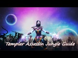 Jungle Templar Assassin - 9000 GOLD (20 min of the game)